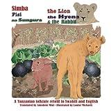 The Lion, The Hyena and The Rabbit: Simba, Fisi, na Sungura