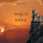 A March of Kings: The Sorcerer's Ring, Book 2 | Morgan Rice