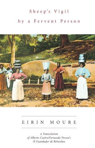 Sheep's Vigil by a Fervent Person: A Translation of Alberto Caeiro/Fernando Pessoa's O Guardador de Rebanhos