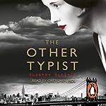 The Other Typist   Suzanne Rindell