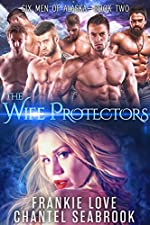 The Wife Protectors: Giles (Six Men of Alaska Book 2)