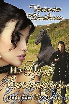 His Dark Enchantress by [Chatham, Victoria]