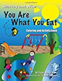 img - for You Are What You Eat: Coloring and Activity Book book / textbook / text book