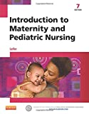Introduction to Maternity and Pediatric Nursing 7th Edition