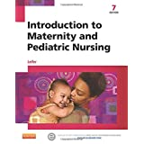 Introduction to Maternity and Pediatric Nursing, 7e