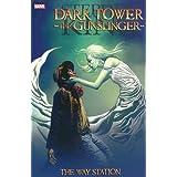 Stephen King's The Dark Tower: The Gunslinger - The Way Station