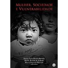 Mulher, Sociedade e Vulnerabilidade