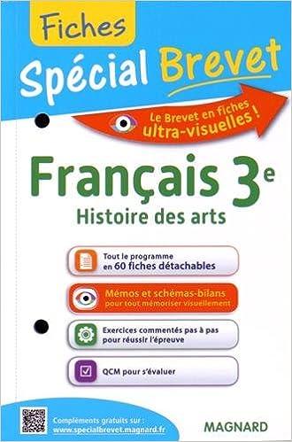 En ligne Français, Histoire des arts 3e : Fiches spécial Brevet pdf, epub ebook