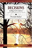 Decisions Seeking God:s Guidance : 9 Studies for Individuals or Groups