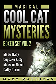 Magical Cool Cats Mysteries Boxed Set Vol 2(Books 4,5,6 & 7) by [Matthews, Mary]