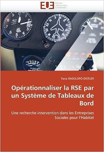 En ligne Opérationnaliser la RSE par un Système de Tableaux de Bord: Une recherche intervention  dans les Entreprises Sociales pour l'Habitat pdf ebook