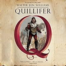 Quillifer: Quillifer, Book 1 Audiobook by Walter Jon Williams Narrated by Ralph Lister
