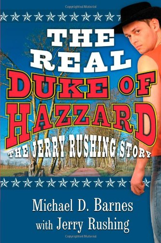 Download The Real Duke Of Hazzard: The Jerry Rushing Story ebook