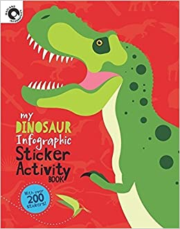 Dinosaur (My Infographic Sticker Activity Book) by Wayland Publishers (2016-05-26)