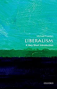 Liberalism: A Very Short Introduction (Very Short Introductions) (English Edition)