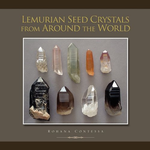 - Lemurian Seed Crystals from Around the World