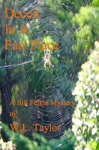 Download Deceit in a Fair Place (A Bill Felkin Mystery) (Volume 3) ebook
