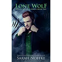 Lone Wolf: A Paranormal Science Fiction Thriller (A Dream Traveler Series: Olento Research Book 2)
