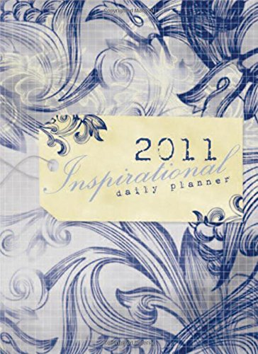 Inspirational Organizer and Daily Planner 2011 Calendar by Thomas Nelson Inc