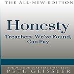 Honesty: Treachery, We've Found, Can Pay (Bigshots' Bull) | Pete Geissler