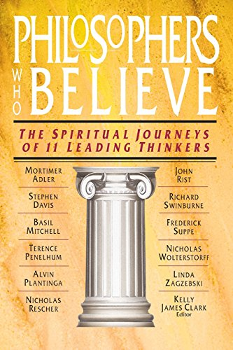 Philosophers Who Believe: The Spiritual Journeys of 11 Leading Thinkers (Mitchell Basil)