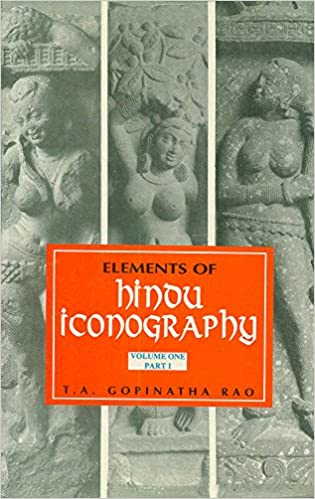 Elements of Hindu Iconography  – Book by T. A. Gopinatha Rao