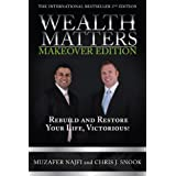 Wealth Matters Makeover Edition: Rebuild and Restore Your Life, Victorious!