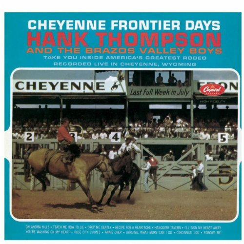 Amazon.com: Cheyenne Frontier Days: Hank Thompson And His