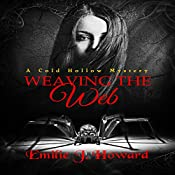 Weaving the Web: A Cold Hollow Mystery Volume 2 | Emilie J. Howard