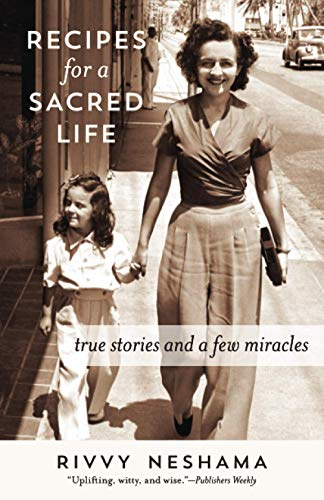 Book Cover: Recipes for a Sacred Life: True Stories and a Few Miracles