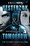 Yesterday & Tomorrow: Yesterday Books 1 and 2