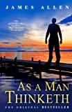 As a Man Thinketh, James Allen, 1453826149