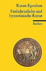 Frühchristliche und byzantinische Kunst