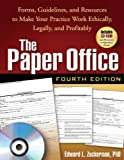 img - for The Paper Office, Fourth Edition Forms, Guidelines, and Resources to Make Your Practice Work Ethically, Legally, and Profitably by Zuckerman PhD, Edward L. [The Guilford Press,2008] (Paperback) 4th Edition book / textbook / text book
