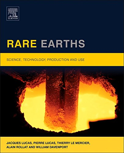 Rare Earths: Science, Technology, Production and Use