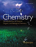 Chemistry: An Introduction to General, Organic, and Biological Chemistry (12th Edition) - Standalone book