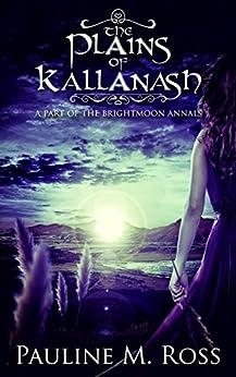 The Plains of Kallanash by [Ross, Pauline M.]