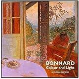 Bonnard Colour & Light by Nicholas Watkins (1998-02-01)