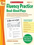 Fluency Practice Read Aloud Plays, Kathleen M. Hollenbeck, 0439554209