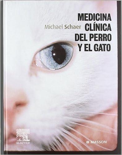 Descargar libros más vendidos gratis Medicina clínica del perro y el gato 8445815644 PDF