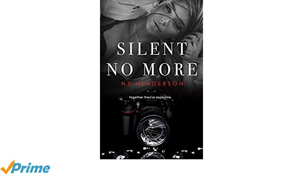 Silent No More: Volume 1 (The Silent Series): Amazon.es: N. E. Henderson: Libros en idiomas extranjeros