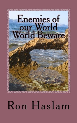 Enemies of our World World Beware: There is an Invisible ...