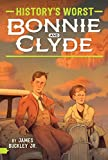 Bonnie and Clyde (History's Worst)
