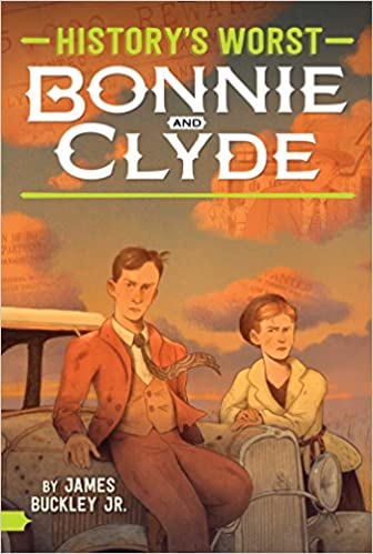 Bonnie And Clyde History S Worst James Buckley Jr