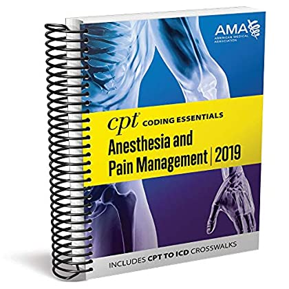 CPT® Coding Essentials for Anesthesia & Pain Management 2019