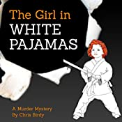 The Girl in White Pajamas | Chris Birdy