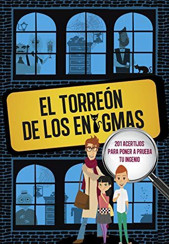 El Torreon de los enigmas 201 acertijos para poner a prueba tu ingenio