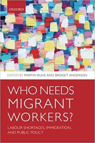 Who Needs Migrant Workers?: Labour Shortages, Immigration, And Public Policy