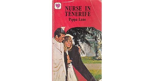 Amazon.com: Nurse In Tenerife (9780263728132): Pippa Lane: Books