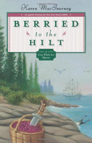 Berried To The Hilt  Gray Whale Inn Mystery
